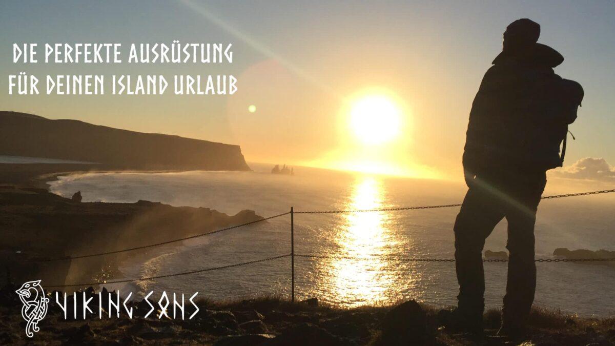 Die richtige Ausrüstung für einen Urlaub in Island